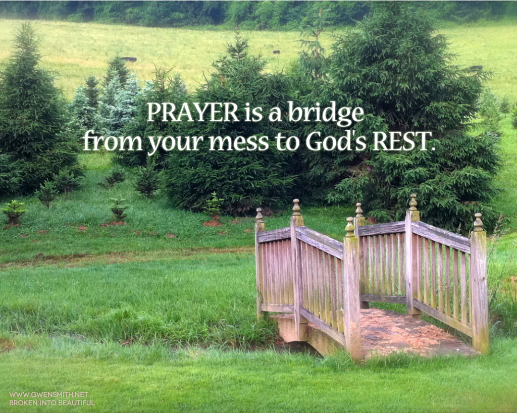 Prayer is a bridge