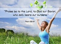 Praise God who Bears Burdens