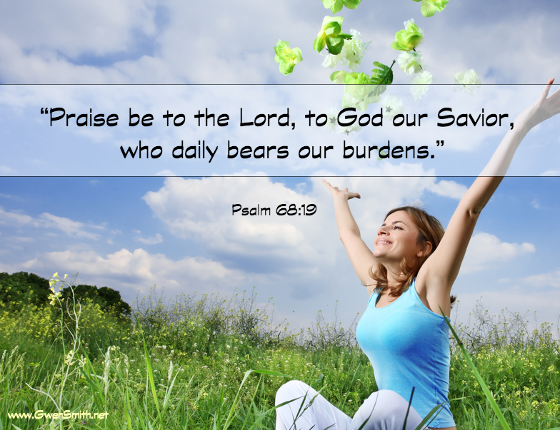 Praise God who Bears Burdens