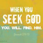Seek God Jer 29.13