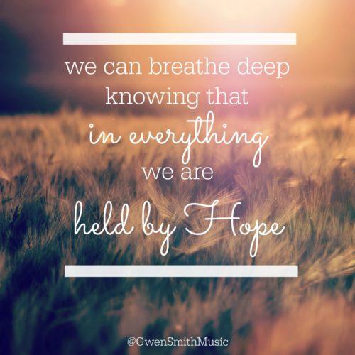 held by hope